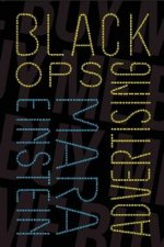 Black Ops Advertising: Native Ads, Content Marketing and the Covert World of the Digital Sell