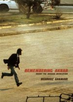 Remembering Akbar: Inside the Iranian Revolution