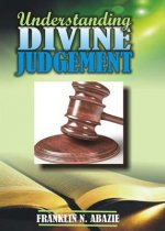 UNDERSTANDING DIVINE JUDGEMENT