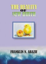 THE REALITY OF NEW BIRTH
