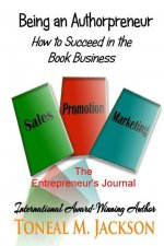 Being an Authorpreneur: The Entrepreneur's Journal