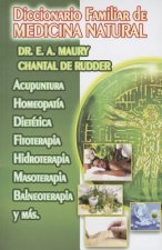 Diccionario Familiar de Medicina Natural = Family of Natural Medicine Dictionary