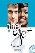 Alter Ego +: Niveau 4 Livre de L'Eleve + CD-ROM