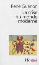 Crise Du Monde Moderne