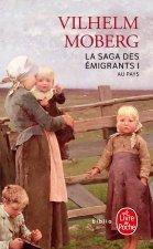La Saga Des Emigrants: Au Pays