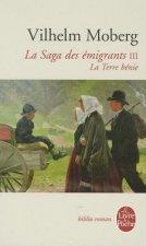 La Saga Des Emigrants Tome 3: La Terre Benie