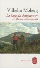 La Saga Des Emigrants Tome 4: Les Pionniers Du Minnesota