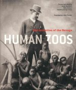 Human Zoos: The Invention of the Savage