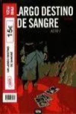 Un largo destino de sangre (Pack)