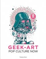 Pop Culture Now!: A Geek Art Anthology