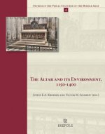 The Altar and Its Environment, 1150-1400
