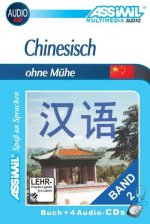 Assimil. Chinesisch ohne Mühe 2. Multimedia-Classic. Lehrbuch und 4 Audio-CDs