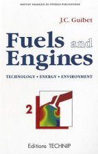 Fuels and Engines, Volume 2: Technology, Energy, Environment