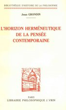 L'Horizon Hermeneutique de La Pensee Contemporaine