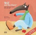 Wolf, Are You There?: Learn to Get Dressed with Little Wolf, with Buttons, Zipper and More!