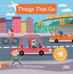 My Little Sound Book: Things That Go
