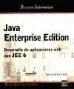 JAVA ENTERPRISE EDITION. DESARROLLO APLICACIONES WEB JEE 6