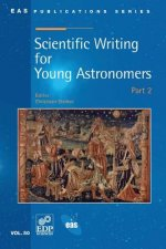 Scientific Writing for Young Astronomers - Part 2