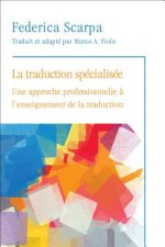 La Traduction Specialisee / Specialized Translation