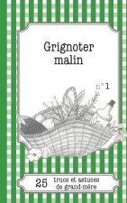 Grignoter malin