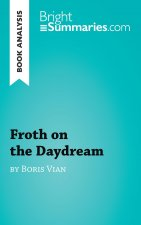 Book Analysis: Froth on the Daydream by Boris Vian