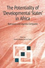 The Potentiality of 'Developmental States' in Africa: Botswana and Uganda Compared