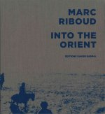 Marc Riboud: Into the Orient
