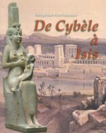 de Cybele a Isis: Ouvrage Collectif