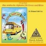 Das arabische Alphabet für Gross und Klein. Audio-CD zum Buch: