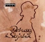 Debussy & Skrjabin - Audio-CD