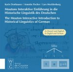 Moutons Interaktive Einführung in die Historische Linguistik des Deutschen /The Mouton Interactive Introduction to Historical Linguistics of German. C
