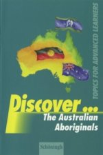 Discover... The Australian Aboriginals