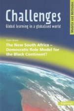 Challenges. The New South Africa - Democratic Role Model for the Black Continent?