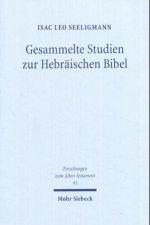 Gesammelte Studien zur Hebräischen Bibel
