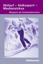 Skilauf - Volkssport - Medienzirkus