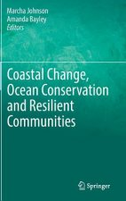 Coastal Change, Ocean Conservation and Resilient Communities