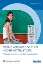 Der ClassPad 300 PLUS in der Mittelstufe