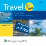 Travel For You - English for the Tourism Industry. Audio-CD