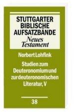 Studien zum Deuteronomium und zur deuteronomistischen Literatur, V