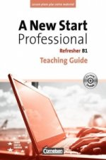A New Start Professional B1: Refresher. Teaching Guide mit CD-ROM