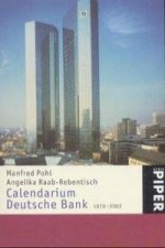Calendarium Deutsche Bank 1870 - 2002