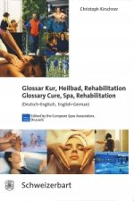 Glossar Kur, Heilbad, Rehabilitation - Glossary Cure, Spa, Rehabilitation