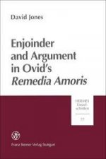 Enjoinder and Argument in Ovid's Remedia Amoris