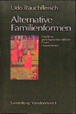 Alternative Familienformen