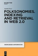 Folksonomies. Indexing and Retrieval in the Web 2.0