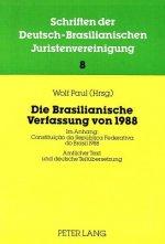 Die Brasilianische Verfassung Von 1988