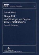 Geopolitik Und Strategie Am Beginn Des 21. Jahrhunderts