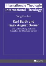 Karl Barth und Isaak August Dorner