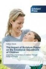 The Impact of Scripture Prayer on the Emotional Adjustment of Children