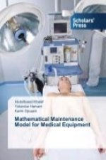 Mathematical Maintenance Model for Medical Equipment